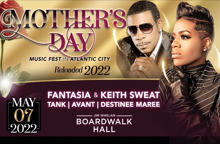 2022 Mother's Day Music Fest with Fantasia & Keith Sweat