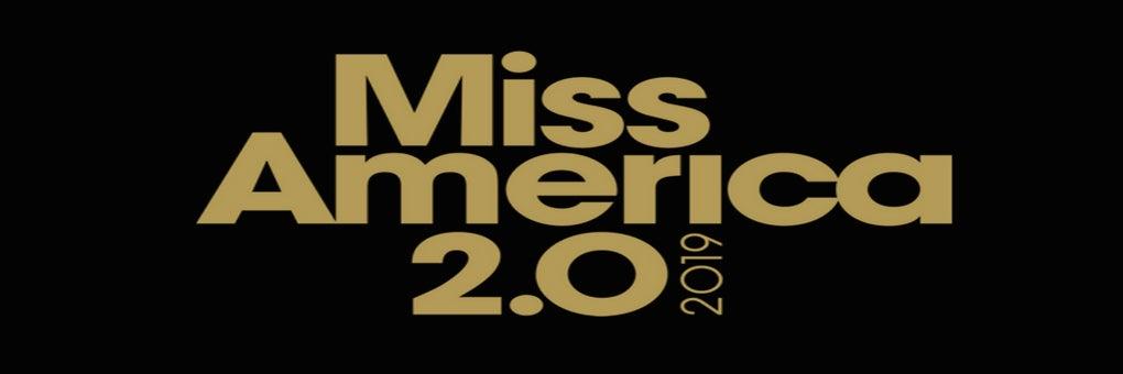 Miss America 2.0 2019