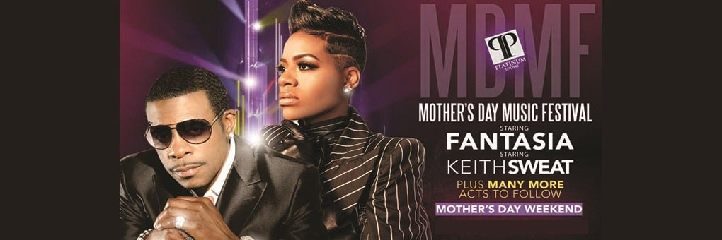 2021 Mother's Day Music Festival with Fantasia & Keith Sweat
