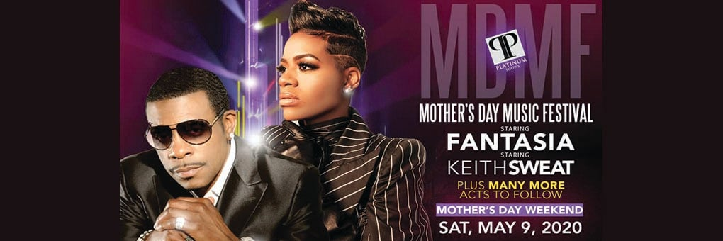 Mother's Day Music Festival with Fantasia & Keith Sweat