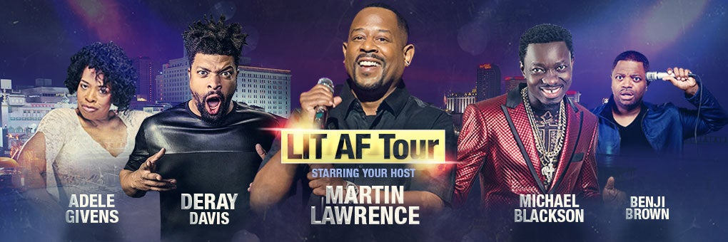 Lit AF with Martin Lawrence and More